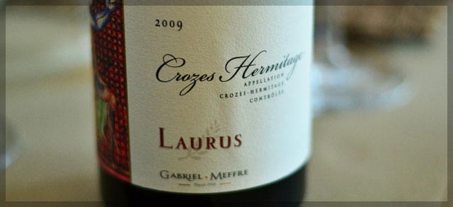 Croze Hermitage 2009 - Laurus - Gabriel Meffre